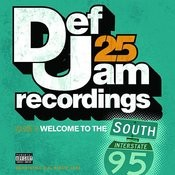 Def Jam 25, Vol.9: Welcome To The South (Parental Advisory) Songs