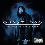 Ghost Dog: The Way of the Samurai - The Album Songs