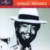 Sergio Mendes Universal Masters Collection Songs