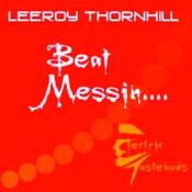 Beat Messin Songs
