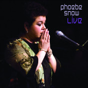 Phoebe Snow Live Songs