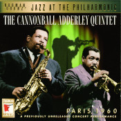 Jazz At The Philharmonic: The Cannonball Adderly Quintet - Paris, 1960 Songs