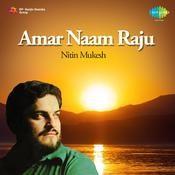 Nitin Mukesh - Amar Naam Raju Songs