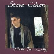 Silent Too Long Songs
