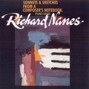 Richard Nanes - Piano Solos - Sonnets And Sketches From A Composer's Notebook Songs