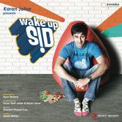 Wake Up Sid Songs
