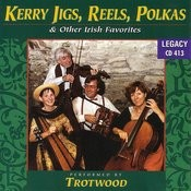 Kerry Jigs Reels Polkas & Other Irish Favorites Songs