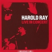 Harold Ray Live In Concert Songs