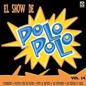 El Show De Polo Polo, Vol.XIV Songs