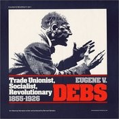 The Last Days Of Eugene Debs Song