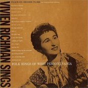 Vivien Richman Sings Folk Songs Of West Pennsylvania Songs