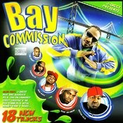 J-Diggs Presents: Bay Commission (Parental Advisory) Songs