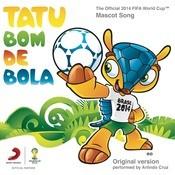 Tatu Bom De Bola  Song