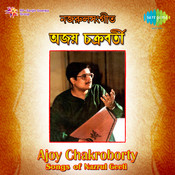 Nazrul Songs By Ajoy Chakraborty  Songs