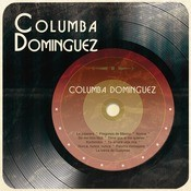Columba Domnguez Songs