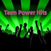 Teen Power Hits Songs