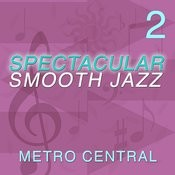 Spectacular Smooth Jazz 2 Songs