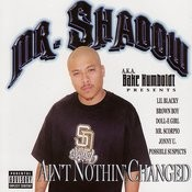 Mr. Shadow Presents: Ain't Nothin' Changed Songs