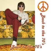 Back To The 70's Songs