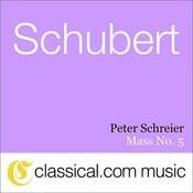 Franz Schubert, Mass No. 5 In A Flat, D. 678 Songs