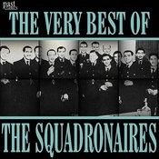 The Very Best Of The Squadronaires Songs