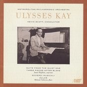 Ulysses Kay: Works For Chamber Orchestra Songs