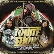 The Tonite Show With Shady Nate & Jay Jonah Songs