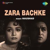 Zara Bachke Songs