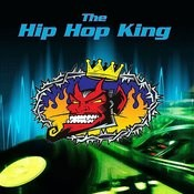 The Hip Hop King Songs