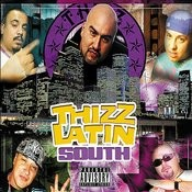Thizz Latin South (Parental Advisory) Songs