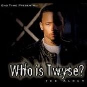 Who Is Twyse? Songs