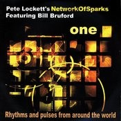 Network Of Sparks 'ONE' Feat Bill Bruford Songs
