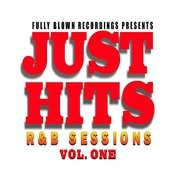 Just Hits R&B Sessions Vol. 1 Songs