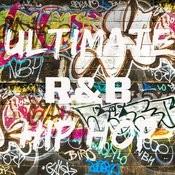 Ultimate R&b Hip Hop Songs
