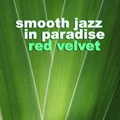 Smooth Jazz In Paradise Songs