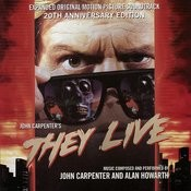 They Live - Expanded Original Motion Picture Soundtrack 20th Anniversary Edition Songs