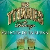Salucita De La Buena Songs