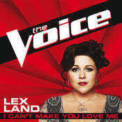 I Can't Make You Love Me (The Voice Performance) Songs