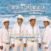Con Fuego En Tu Piel...100% Duranguense Light (ITunes) Songs