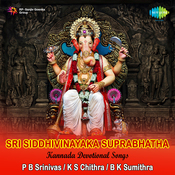Sri Sidhivinayaka Suprabhatha And Other Songs Songs