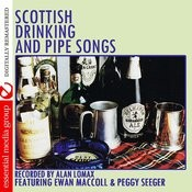 Scottish Drinking And Pipe Songs (Digitally Remastered) Songs