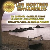 Les Nostres Havaneres Songs