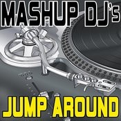 Jump Around (Remix Tools For Mash-Ups) Songs