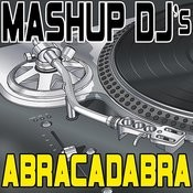 Abracadabra (Remix Tools For Mash-Ups) Songs
