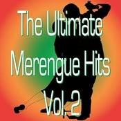 Ultimate Merengue Hits Vol. 2 Songs