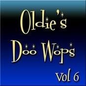 Oldies Doo Wops Vol 6 Songs