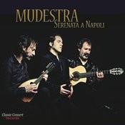 Mudestra - Serenata A Napoli Songs
