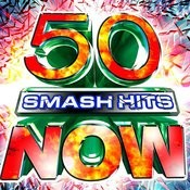 50 Smash Hits Now! Songs