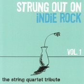 Strung Out On Indie Rock : Volume 1 Songs