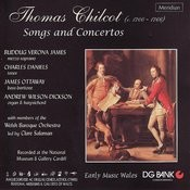 Thomas Chilcot: Songs And Concertos Songs